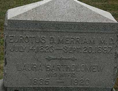 BARTHOLOMEW MERRIAM, LAURA - Lorain County, Ohio | LAURA BARTHOLOMEW MERRIAM - Ohio Gravestone Photos