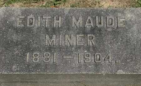 MINER, EDITH MAUDE - Lorain County, Ohio   EDITH MAUDE MINER - Ohio Gravestone Photos