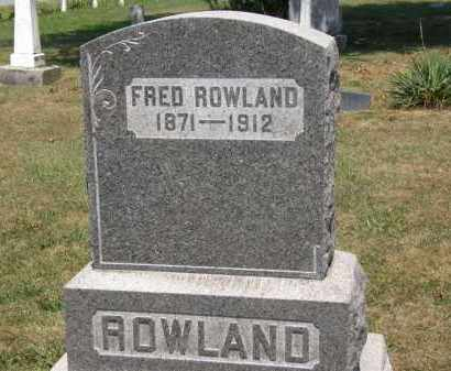 ROWLAND, FRED - Lorain County, Ohio | FRED ROWLAND - Ohio Gravestone Photos