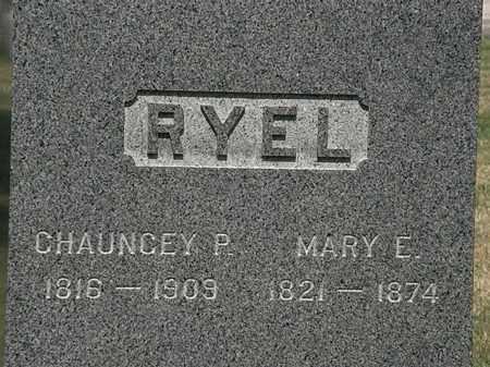 RYEL, CHAUNCEY P. - Lorain County, Ohio | CHAUNCEY P. RYEL - Ohio Gravestone Photos