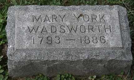 YORK WADSWORTH, MARY - Lorain County, Ohio | MARY YORK WADSWORTH - Ohio Gravestone Photos