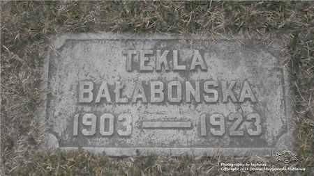 BALABONSKA, TEKLA - Lucas County, Ohio | TEKLA BALABONSKA - Ohio Gravestone Photos