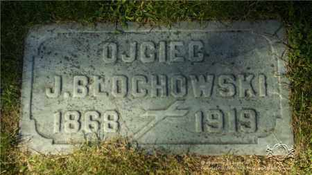 BLOCHOWSKI, JOSEPH - Lucas County, Ohio | JOSEPH BLOCHOWSKI - Ohio Gravestone Photos
