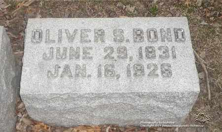 BOND, OLIVER S. - Lucas County, Ohio | OLIVER S. BOND - Ohio Gravestone Photos