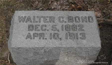 BOND, WALTER C. - Lucas County, Ohio | WALTER C. BOND - Ohio Gravestone Photos