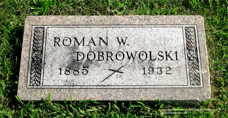 DOBROWOLSKI, ROMAN W. - Lucas County, Ohio | ROMAN W. DOBROWOLSKI - Ohio Gravestone Photos