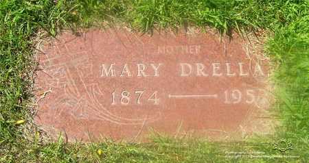 DRELLA, MARY - Lucas County, Ohio   MARY DRELLA - Ohio Gravestone Photos