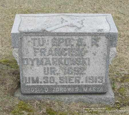 DYMARKOWSKI, FRANCISZEK - Lucas County, Ohio | FRANCISZEK DYMARKOWSKI - Ohio Gravestone Photos