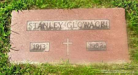 GLOWACKI, STANLEY - Lucas County, Ohio | STANLEY GLOWACKI - Ohio Gravestone Photos