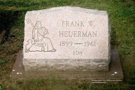HEUERMAN, FRANK W. - Lucas County, Ohio | FRANK W. HEUERMAN - Ohio Gravestone Photos