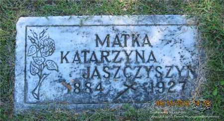 JASZCZYSZYN, KATARZYNA - Lucas County, Ohio | KATARZYNA JASZCZYSZYN - Ohio Gravestone Photos