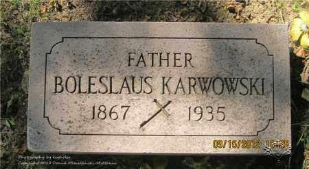 KARWOWSKI, BOLESLAUS - Lucas County, Ohio | BOLESLAUS KARWOWSKI - Ohio Gravestone Photos