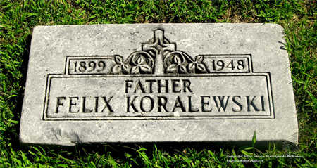 KORALEWSKI, FELIX - Lucas County, Ohio | FELIX KORALEWSKI - Ohio Gravestone Photos
