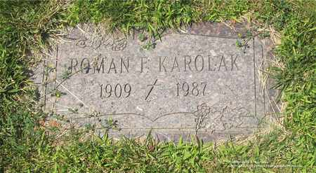 KAROLAK, ROMAN F. - Lucas County, Ohio | ROMAN F. KAROLAK - Ohio Gravestone Photos
