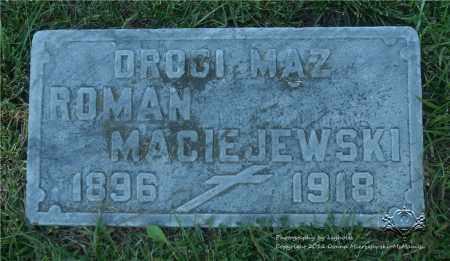 MACIEJEWSKI, ROMAN - Lucas County, Ohio   ROMAN MACIEJEWSKI - Ohio Gravestone Photos