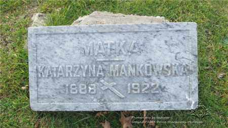 MANKOWSKA, KATARZYNA - Lucas County, Ohio | KATARZYNA MANKOWSKA - Ohio Gravestone Photos