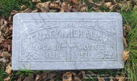 MICHALAK, IGNACY - Lucas County, Ohio | IGNACY MICHALAK - Ohio Gravestone Photos