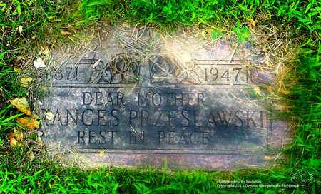 LEWANDOWSKI PRZESLAWSKI, FRANCES - Lucas County, Ohio   FRANCES LEWANDOWSKI PRZESLAWSKI - Ohio Gravestone Photos