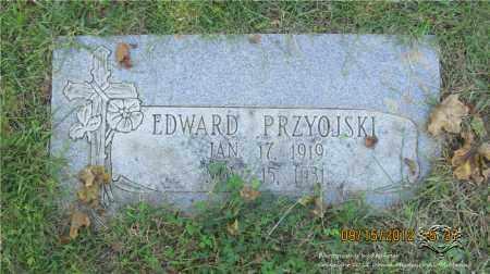 PRZYOJSKI, EDWARD - Lucas County, Ohio   EDWARD PRZYOJSKI - Ohio Gravestone Photos
