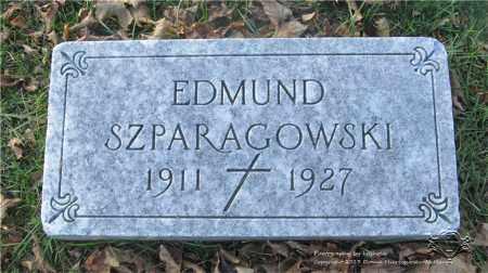 SZPARAGROWSKI, EDMUND - Lucas County, Ohio   EDMUND SZPARAGROWSKI - Ohio Gravestone Photos