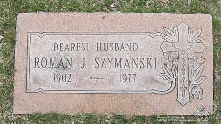 SZYMANSKI, ROMAN J. - Lucas County, Ohio | ROMAN J. SZYMANSKI - Ohio Gravestone Photos