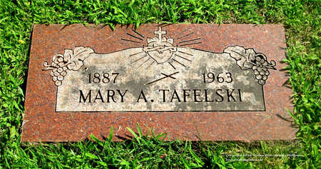 TAFELSKI, MARY A. - Lucas County, Ohio | MARY A. TAFELSKI - Ohio Gravestone Photos