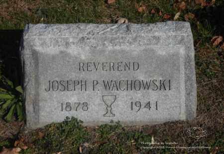 WACHOWSKI, JOSEPH P. - Lucas County, Ohio   JOSEPH P. WACHOWSKI - Ohio Gravestone Photos