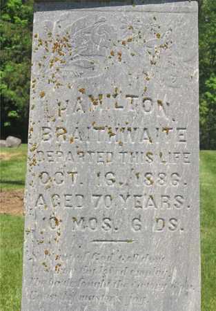 BRAITHWAITE, HAMILTON - Madison County, Ohio | HAMILTON BRAITHWAITE - Ohio Gravestone Photos