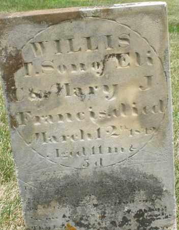 FRANCIS, WILLIS T. - Madison County, Ohio   WILLIS T. FRANCIS - Ohio Gravestone Photos