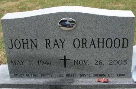 ORAHOOD, JOHN RAY - Madison County, Ohio   JOHN RAY ORAHOOD - Ohio Gravestone Photos