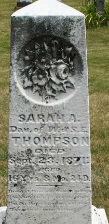 THOMPSON, SARAH A. - Madison County, Ohio   SARAH A. THOMPSON - Ohio Gravestone Photos