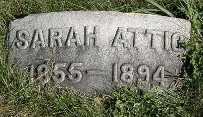 ATTIC, SARAH - Marion County, Ohio | SARAH ATTIC - Ohio Gravestone Photos