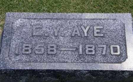 AYE, C. Y. - Marion County, Ohio | C. Y. AYE - Ohio Gravestone Photos