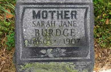 BURDGE, SARAH JANE - Marion County, Ohio   SARAH JANE BURDGE - Ohio Gravestone Photos