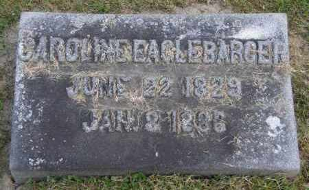 EAGLEBARGER, CAROLINE - Marion County, Ohio | CAROLINE EAGLEBARGER - Ohio Gravestone Photos
