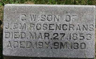 ROSENCRANS, C. W. - Marion County, Ohio | C. W. ROSENCRANS - Ohio Gravestone Photos