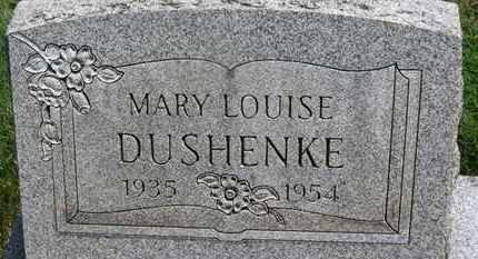 DUSHENKE, MARY LOUISE - Medina County, Ohio | MARY LOUISE DUSHENKE - Ohio Gravestone Photos