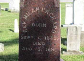 PACKARD, MILAN - Medina County, Ohio   MILAN PACKARD - Ohio Gravestone Photos