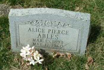 PIERCE ABLES, ALICE - Meigs County, Ohio   ALICE PIERCE ABLES - Ohio Gravestone Photos