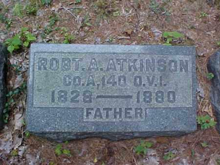 ATKINSON, ROBT. A. - Meigs County, Ohio   ROBT. A. ATKINSON - Ohio Gravestone Photos