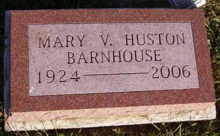 HUSTON BARNHOUSE, MARY V. - Meigs County, Ohio | MARY V. HUSTON BARNHOUSE - Ohio Gravestone Photos