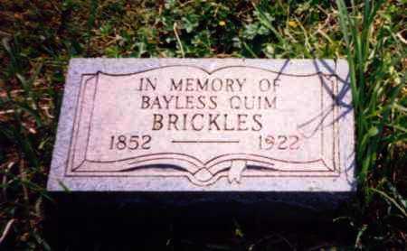 BRICKLES, BAYLESS QUIM - Meigs County, Ohio | BAYLESS QUIM BRICKLES - Ohio Gravestone Photos