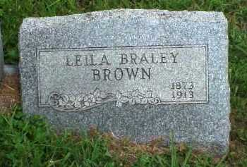 BRALEY BROWN, LEILA - Meigs County, Ohio | LEILA BRALEY BROWN - Ohio Gravestone Photos