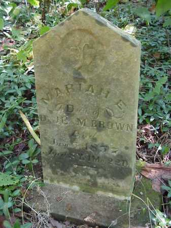 BROWN, MARIAH E. - Meigs County, Ohio | MARIAH E. BROWN - Ohio Gravestone Photos