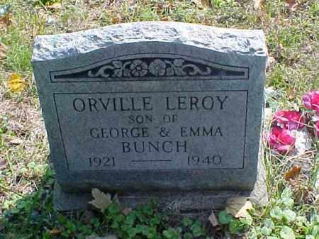 BUNCH, ORVILLE LEROY - Meigs County, Ohio | ORVILLE LEROY BUNCH - Ohio Gravestone Photos