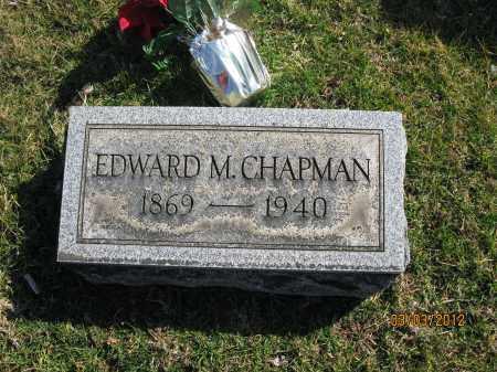 CHAPMAN, EDWARD M - Meigs County, Ohio | EDWARD M CHAPMAN - Ohio Gravestone Photos