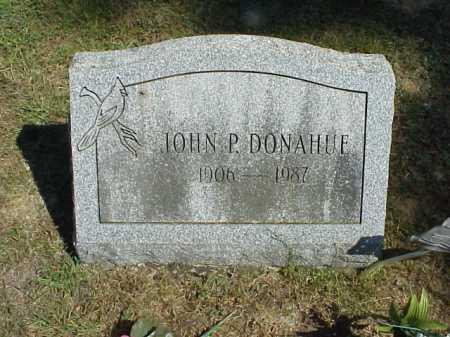 DONAHUE, JOHN P. - Meigs County, Ohio | JOHN P. DONAHUE - Ohio Gravestone Photos