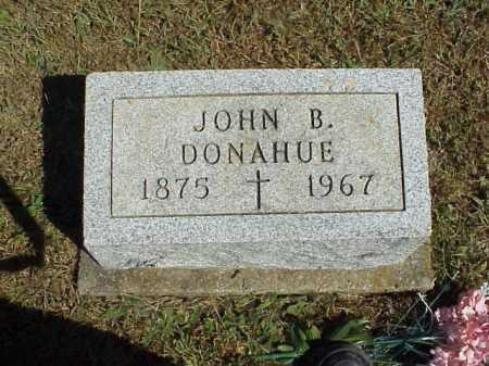 DONAHUE, JOHN B. - Meigs County, Ohio   JOHN B. DONAHUE - Ohio Gravestone Photos