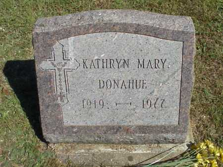DONAHUE, KATHRYN MARY - Meigs County, Ohio | KATHRYN MARY DONAHUE - Ohio Gravestone Photos