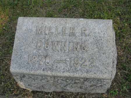 DOWNING, MILLER R - Meigs County, Ohio | MILLER R DOWNING - Ohio Gravestone Photos